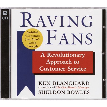Raving Fans : A Revolutionary Approach to Customer (Best Approach To Customer Service)
