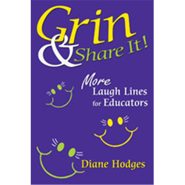 Grin & Share It More Laugh Lines For Educators, Paperback - image 1 of 1