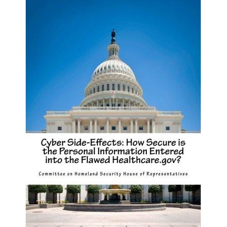 Cyber Side Effects  How Secure Is The Personal Information Entered Into The Flawed Healthcare Gov