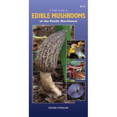 A Field Guide to Edible Mushrooms of the Pacific (Best Golf Courses In The Pacific Northwest)