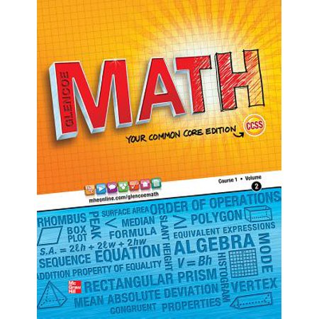 Glencoe Math, Course 1, Student Edition, Volume 2 (Carnegie Learning Math Series Course 3 Volume 1)