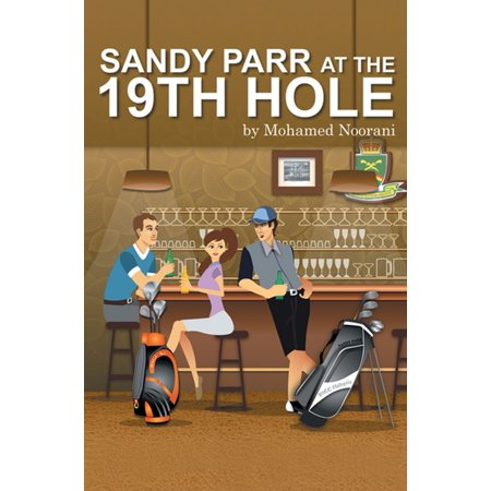 - Sandy Parr at the 19Th Hole - eBook