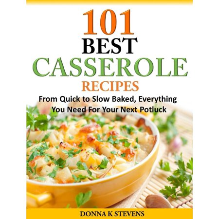 101 Best Casserole Recipes Ever From Quick To Slow Baked, Everything You Need For Your Next Potluck - - Best Halloween Potluck Ideas
