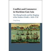 Conflict and Commerce in Maritime East Asia - eBook