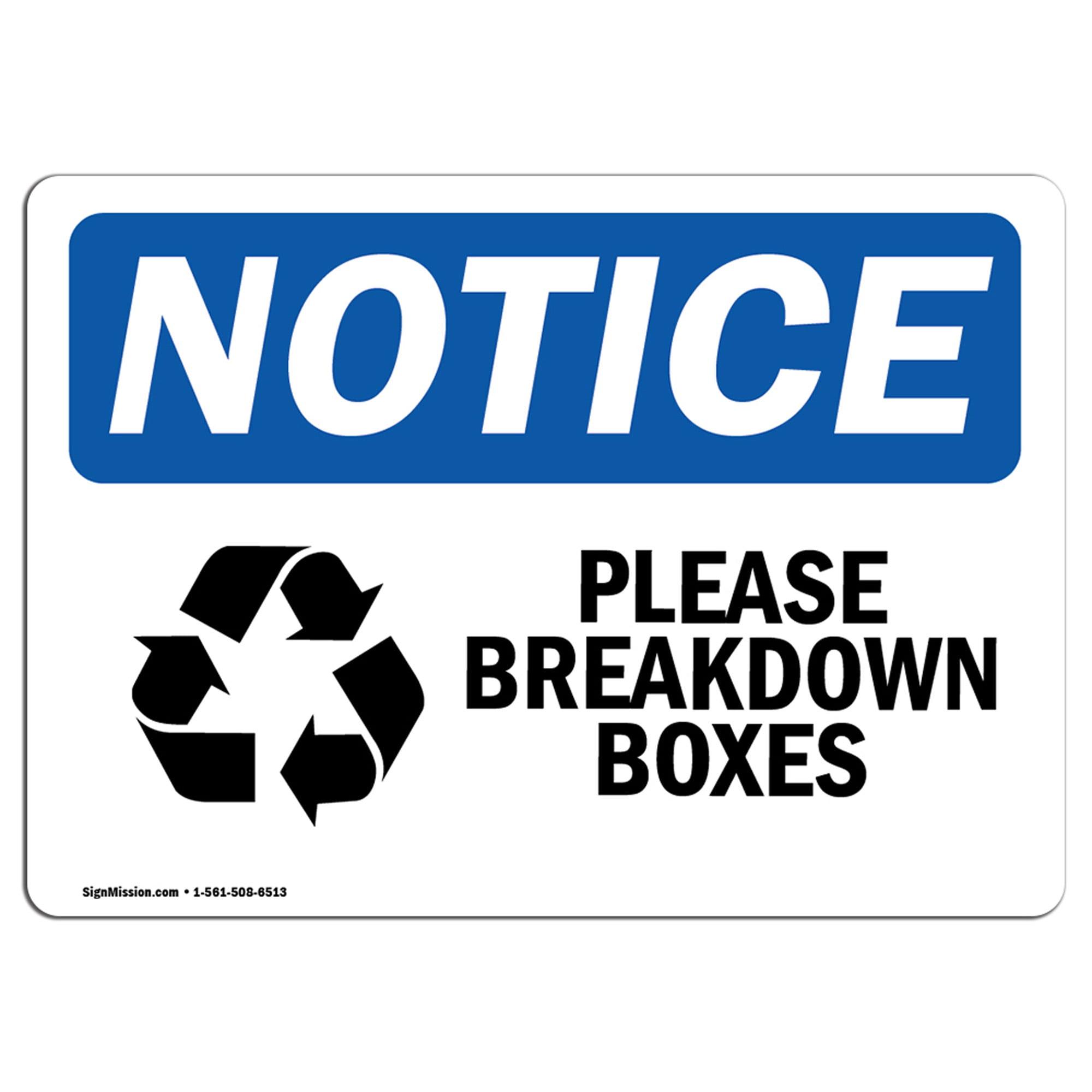 Please Breakdown Boxes Sign With SymbolHeavy Duty OSHA Notice