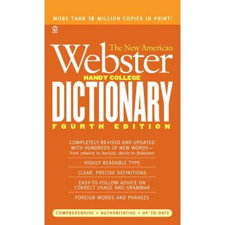 The New American Webster Handy College Dictionary  Includes Abbreviations  Geographical Names  Foreigh Words And Phrases  Forms Of Address  Weights And Measures  Signs And Symbols