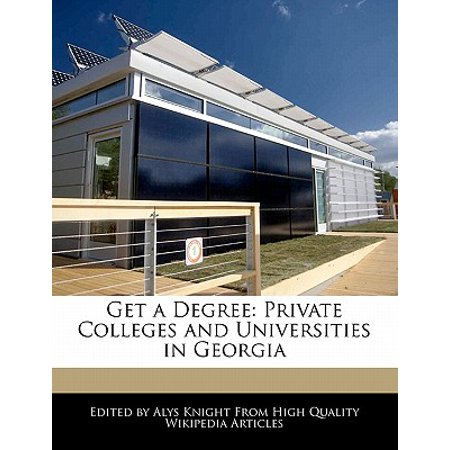 Get a Degree : Private Colleges and Universities in
