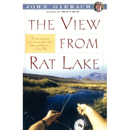Rat From Tmnt (John Gierach's Fly-Fishing Library: The View from Rat Lake)