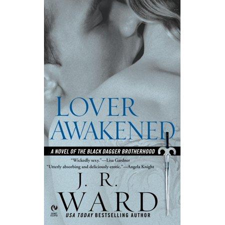 Lover Awakened : A Novel Of The Black Dagger Brotherhood ()