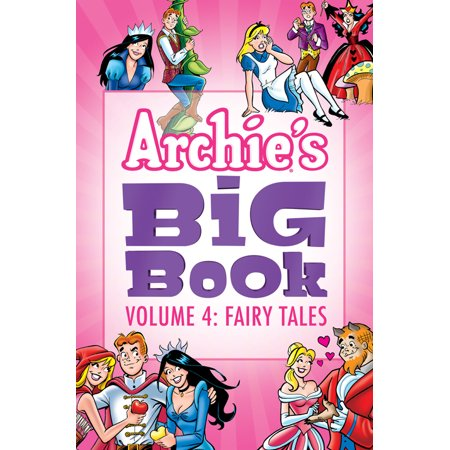 Archie's Big Book Vol. 4 : Fairy Tales