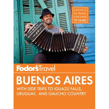 Fodor's Buenos Aires - eBook (Best Of Buenos Aires)