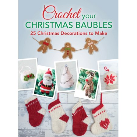 Halloween Decorations To Make And Print (Crochet Your Christmas Baubles : Over 25 Christmas Decorations to)
