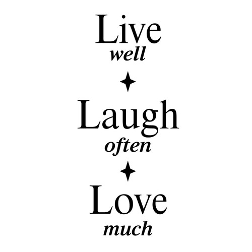 Fireside Home Live Well - Laugh Often - Love Much Wall Decal