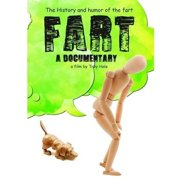 Fart A Documentary by