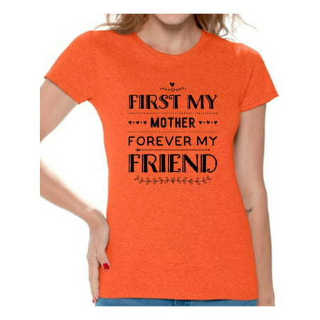 Awkward Styles Women's First My Mother Forever My Friend Graphic T-shirt Tops Mother's Day