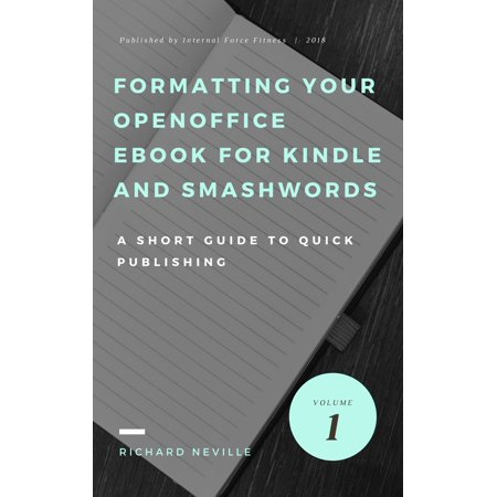 How to Format or Reformat your OpenOffice eBook for Kindle and Smashwords -