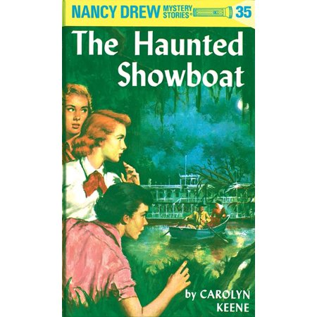 Nancy Drew Haunted Bridge (Nancy Drew 35: the Haunted Showboat)
