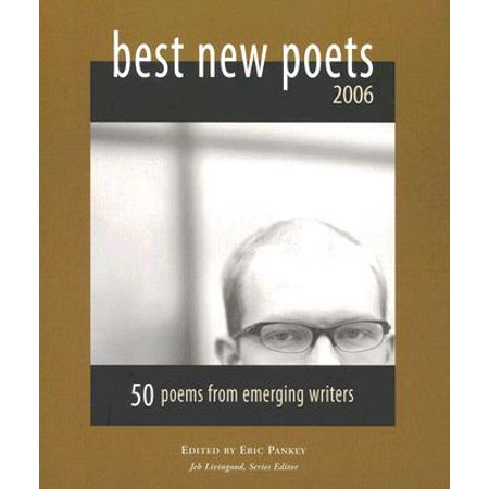 Best New Poets 2006 : 50 Poems from Emerging (Best Candy From The 90s)