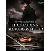 Sögur herlæknisins 1: Hringurinn konungsnautur - eBook