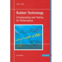 Rubber Technology 2e : Compounding and Testing for Performance