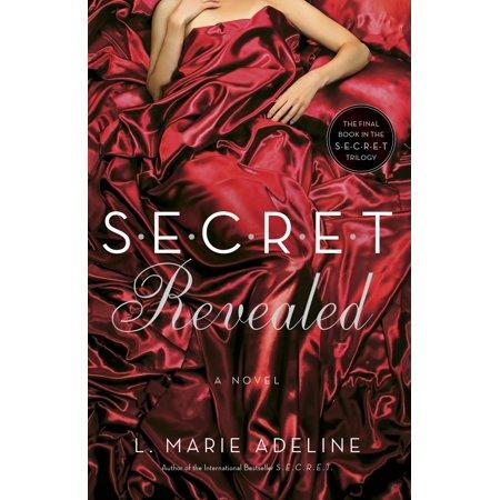 SECRET Revealed : A SECRET Novel