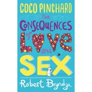 Coco Pinchard, the Consequences of Love and Sex - eBook