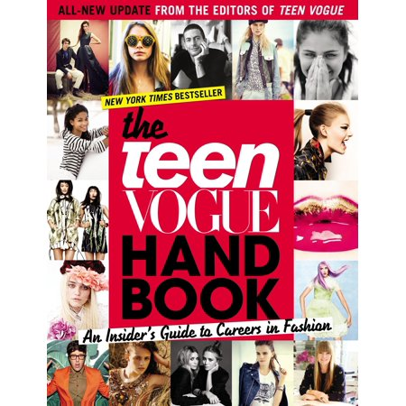 The Teen Vogue Handbook : An Insider's Guide to Careers in