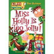 My Weird School: My Weird School #14: Miss Holly Is Too Jolly! (Paperback)