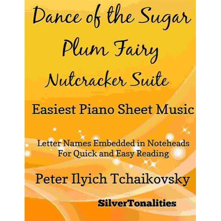Kitchen Fairy Sugar - Dance of the Sugar Plum Fairy Easiest Piano Sheet Music - eBook