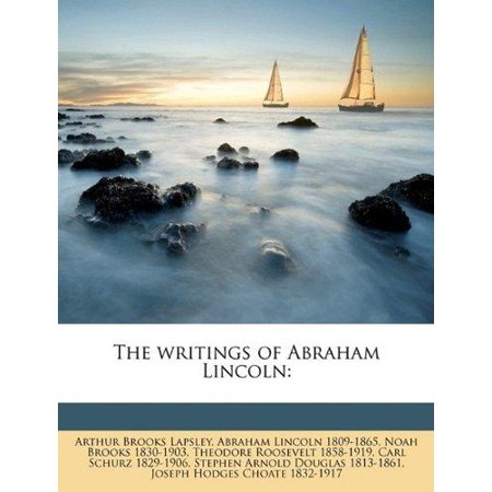 The Writings Of Abraham Lincoln  Volume 7
