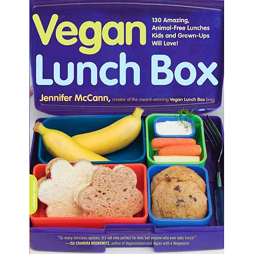 Vegan Lunch Box: 150 Amazing, Animal-Free Lunches Kids and Grown-Ups Will Love!
