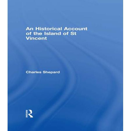 Vincent Union Island (An Historical Account of the Island of St Vincent - eBook)