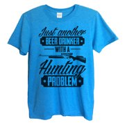 Mens Beer T-shirt Just Another Beer Drinker With A Hunting Problem Hunting T Shirt Gift - Funny Threadz Small, Sapphire Blue