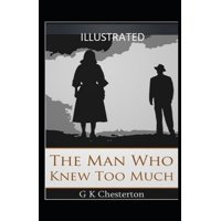 The Man Who Knew Too Much Illustrated (Paperback)