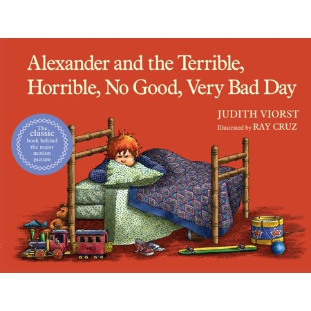 Alexander and the Terrible, Horrible, No Good, Very Bad (Alexander And The Horrible Very Bad Day)