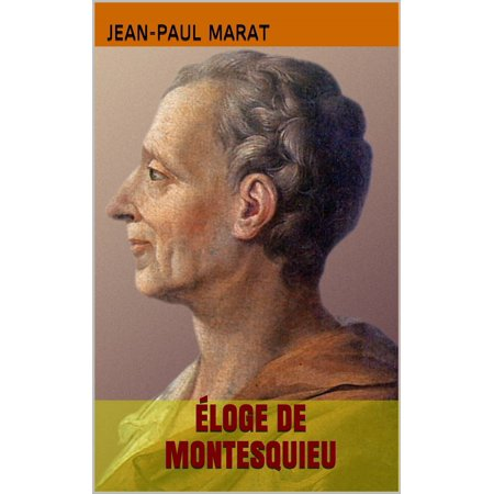 Éloge de Montesquieu - eBook (Baron De Montesquieu Was An Enlightenment Philosopher From)