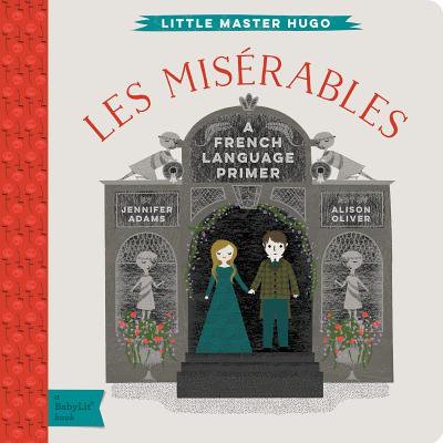Les Miserables: A Babylit(r) French Language Primer (Board