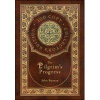 The Pilgrim's Progress (100 Copy Collector's Edition) (Hardcover)