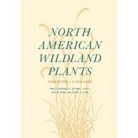 North American Wildland Plants : A Field Guide