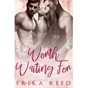 Worth Waiting For - eBook