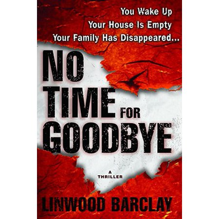 No Time for Goodbye - eBook (No Time For Goodbye Linwood Barclay Summary)