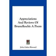 Appreciations and Reviews of Brunelleschi : A Poem