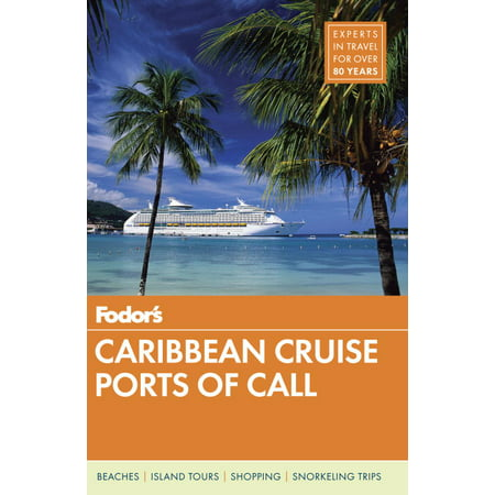 Fodor's caribbean cruise ports of call:
