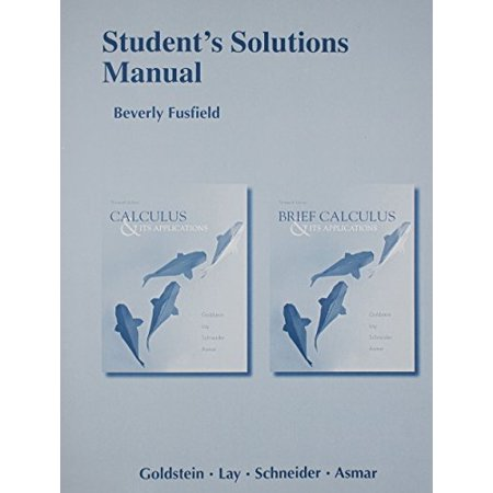 Student Solutions Manual for Calculus & Its Applications and Brief Calculus & Its Applications by Larry J.
