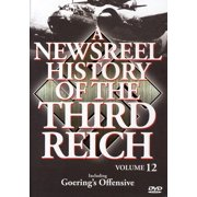 A Newsreel History of the Third Reich: Volume 12 by