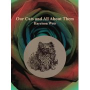 Our Cats and All About Them - eBook
