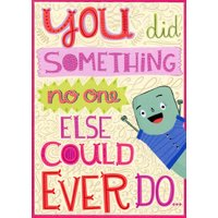 Designer Greetings You Did Something Funny / Humorous Birthday Card for Daughter-in-Law