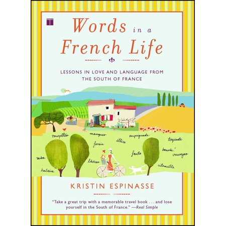 French Word For Halloween (Words in a French Life : Lessons in Love and Language from the South of)
