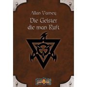 Earthdawn 10: Die Geister, die man ruft - eBook