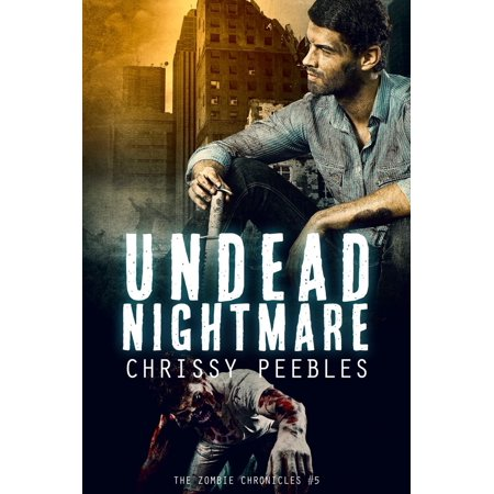 The Zombie Chronicles - Book 5 - Undead Nightmare - eBook